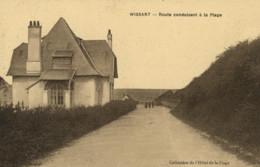 WISSANT - Route Conduisant à La Plage - Wissant