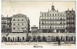 Heyst-sur-Mer - Grand Hôtel Du Phare - Heist