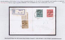 Ireland 1922 Dollard Rialtas Black Ovpt On 1d, 4d, 5d Together On Registered First Day Cover BALLS BRIDGE 17 FE 22 - Briefe U. Dokumente