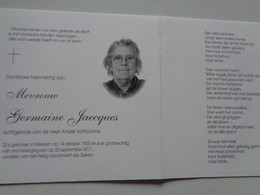 Doodsprentje/Bidprentje  Germaine Jaecques  Merkem 1925-2011   (Echtg André Vanhoorne) - Religione & Esoterismo