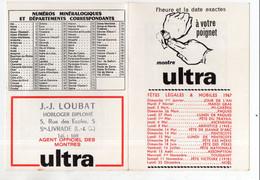 Sainte Livrade (47 Lot Et Garonne) JJ LOUBAT Horloger Diplomé, Calendrier 1967 (montres ULTRA) (PPP30770) - Small : 1961-70