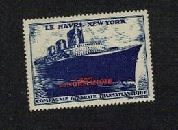 Compagnie Générale Transatlantique - LE HAVRE NEW YORK - - Otros