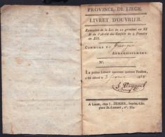 LIVRET D'OUVRIER 1838 LIEGE - COMMUNE DE GRIVEGNEE - * LOUIS EVRARD Chez ORBAN Et FILS - TAMPON QUARTIER DE L'EST - Historische Documenten
