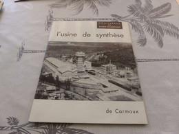 570 , Houillères Du Bassin D'Aquitaine, L'Usine De Synthèse De Carmaux, Octobre 1966 - 1950 - ...