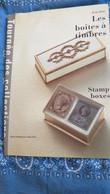 LES BOÎTES À TIMBRES / STAMP BOXES , Collections , Par Brian BEET . - Stamp Boxes