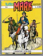 """Tutto """"Mark"""" (Bonelli 1990) N. 1 - Bonelli"""
