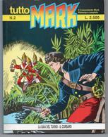 """Tutto """"Mark"""" (Bonelli 1990) N. 2 - Bonelli"""