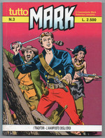 """Tutto """"Mark"""" (Bonelli 1990) N. 3 - Bonelli"""