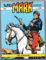 """Tutto """"Mark"""" (Bonelli 1990) N. 5 - Bonelli"""
