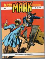 """Tutto """"Mark"""" (Bonelli 1990) N. 8 - Bonelli"""