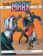 """Tutto """"Mark"""" (Bonelli 1991) N. 12 - Bonelli"""