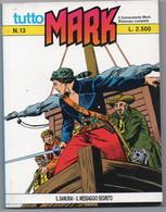 """Tutto """"Mark"""" (Bonelli 1991) N. 13 - Bonelli"""