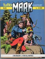 """Tutto """"Mark"""" (Bonelli 1991) N. 16 - Bonelli"""