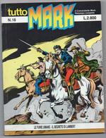 """Tutto """"Mark"""" (Bonelli 1991) N. 18 - Bonelli"""