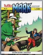 """Tutto """"Mark"""" (Bonelli 1991) N. 21 - Bonelli"""