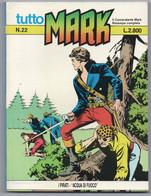 """Tutto """"Mark"""" (Bonelli 1991) N. 22 - Bonelli"""