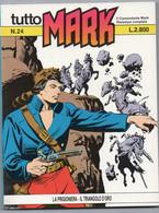 """Tutto """"Mark"""" (Bonelli 1992) N. 24 - Bonelli"""