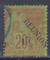 Réunion N° 30 O Timbres Des Colonies Françaises Surchargées : 15 C. Sur 20 C. Oblitération Légère Sinon TB - Used Stamps