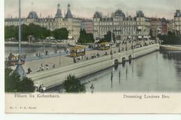 Hilsen Fra Kobenhavn DRONNING LOUISES BRO. (Clear, Not Circulated) - Danimarca