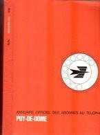 ANNUAIRE - 63 - Département Puy De Dome - Année 1976 - Annuaire Officiel Des Postes - 576 Pages - Telefonbücher
