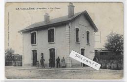 85 VENDEE LA CAILLERE THOUARSAIS LA GARE 1906   ANIMATION   BEAU PLAN - Otros Municipios