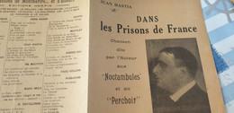 CHANSON SOCIALE POLITIQUE/ JEAN  BASTIA /DANS LES PRISONS DE FRANCE / AFFAIRES DROITE GAUCHE - Partituren