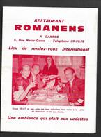 CANNES 06 CAFE  RESTAURANT ROMANENS Lieu De Rendez Vous International Grace KELLY  TRUFFAUT MOREAU Cla 12   N099 - Other