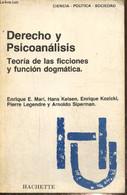 Derecho Y Psicoanalises - Teoria De Las Ficciones Y Funcion Dogmatica - Collectif - 1987 - Cultural