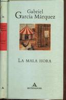 La Mala Hora - Garcia Marquez Gabriel - 1999 - Cultural