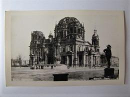 ALLEMAGNE - BERLIN - Der Dom En 1945 - Andere