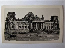 ALLEMAGNE - BERLIN - Reichstag En 1945 - Andere