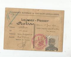 RARE LAISSEZ PASSER POUR LA POUDRERIE NATIONALE DE PORT SAINT LOUIS DU RHONE 1916 (PERIODE GUERRE 1914 1918) - Documents Historiques