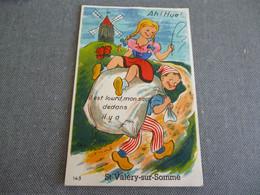 Saint Valery Sur Somme   Ah Hue Il Est Lourd Mon Sac   ( Carte A Système) - Saint Valery Sur Somme
