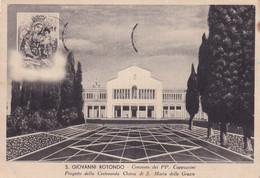 SAN GIOVANNI ROTONDO -FOGGIA - - CARTOLINA   VIAGGIATA  FG -1958- - Other Cities