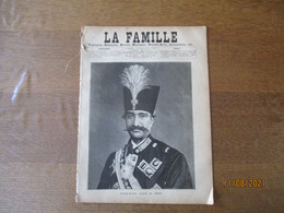 LA FAMILLE DU 14 JUILLET 1889 NASER-ED-DIN  SCHAH DE PERSE - Magazines - Before 1900