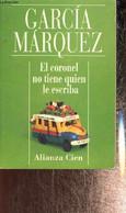 El Coronel No Tiene Quien Le Escriba - Garcia Marquez Gabriel - 1993 - Cultural