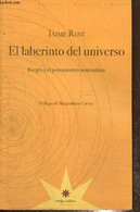 El Laberinto Del Universo - Borges Y El Pensamiento Nominalista - Rest Jaime - 2009 - Cultural