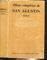 Obras Completas De San Augustin, Tome XXXIX - San Augustin - 1988 - Cultural
