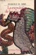 La Expulsion De Lors Espanoles De Mexico (1821-1828) - Sims Harold D. - 1985 - Cultural