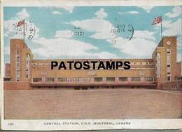 167093 CANADA MONTREAL CENTRAL STATION TRAIN CIRCULATED TO ARGENTINA POSTAL POSTCARD - Non Classificati