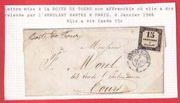 LETTRE TROUVE A LA BOITE DE TOURS INDRE ET LOIRE TAXE N°3 AMBULANT NANTES A PARIS 1866 POUR TOURS - Lettere Tassate