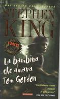 ZA18044 - STEPHEN KING : LA BAMBINA CHE AMAVA TOM GORDON - Grandi Autori
