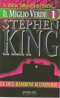 LB111 - STEPHEN KING : IL MIGLIO VERDE (prima Parte) - Grandi Autori