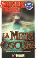 LB108 - STEPHEN KING : LA META' OSCURA - Grandi Autori