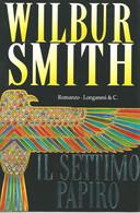 LB112 - WILBUR SMITH : LA SPIAGGIA INFUOCATA - Grandi Autori