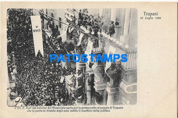 167193 ITALY TRAPANI SICILIA BALCONY OF THE TOWN HALL SPEAKS FOR THE FIRST TIME TO THE PEOPLE 1908 POSTAL POSTCARD - Unclassified