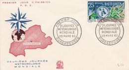 HAUTE VOLTA FDC 1962 JOURNEE METEOROLOGIQUE MONDIALE - Haute-Volta (1958-1984)