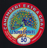 """Etiquette Fromage Camembert Extra Gras Le Super Gravel 50%mg  Fromagerie Gravel Lantenne Vertiere Doubs 25 """" Paon"""" - Formaggio"""