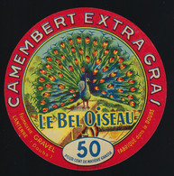 """Etiquette Fromage Camembert Extra Gras Le Bel Oiseau 50%mg  Fromagerie Gravel Lantenne  Doubs 25 """" Paon"""" - Formaggio"""