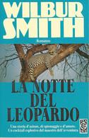 ZA18011 - WILBUR SMITH : LA NOTTE DEL LEOPARDO - Grandi Autori